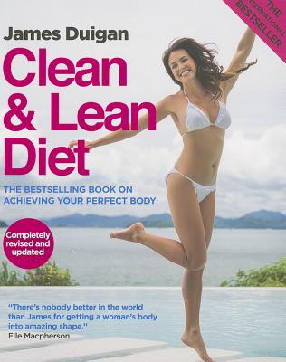 Clean & Lean Diet By Duigan, James